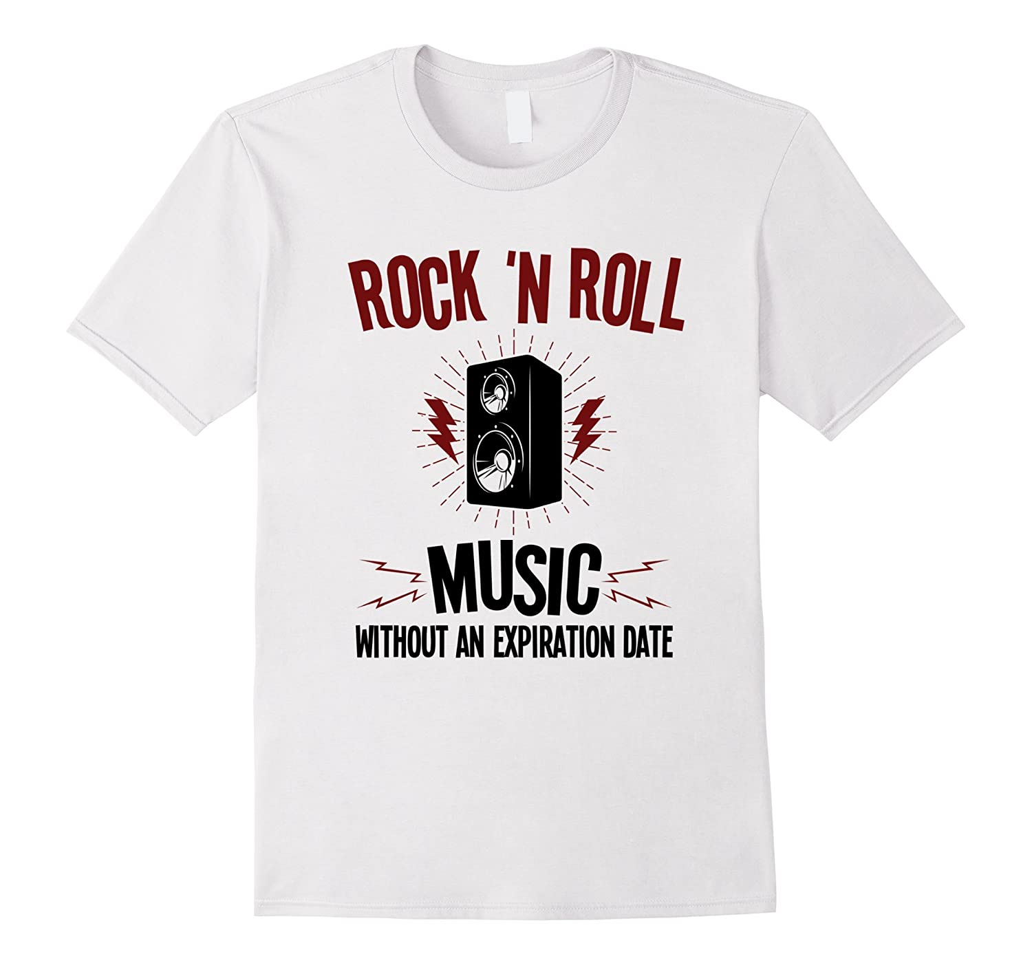 Rock N Roll Tee Shirt -- Music Without An Expiration Date-FL