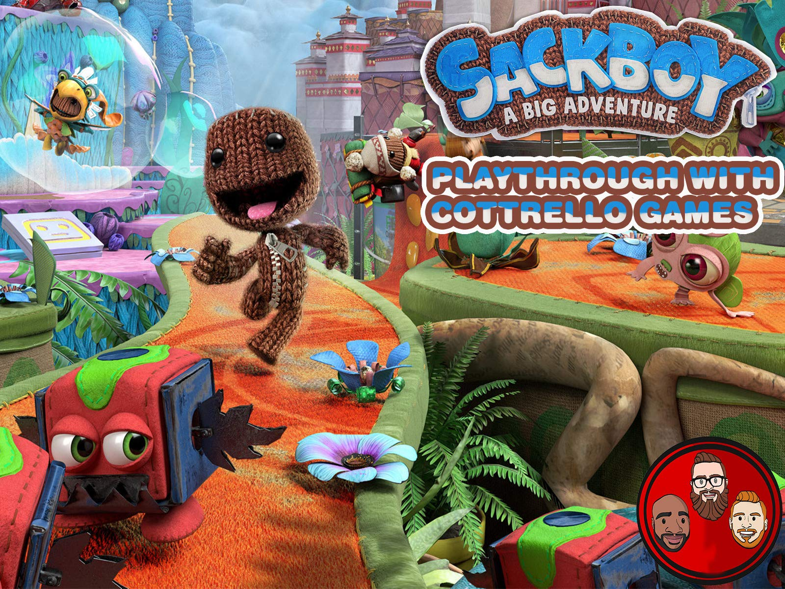 Clip: Sackboy: A Big Adventure Multiplayer Playthrough with Cottrello Games