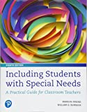 Including Students with Special Needs: A Practical Guide for Classroom Teachers, plus MyLab Education with Pearson eText…
