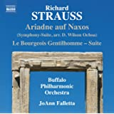 Strauss: Ariadne Auf Naxos (Symphony Suite), Le Bourgeois Gentilhomme (Suite) [Naxos: 8573460]