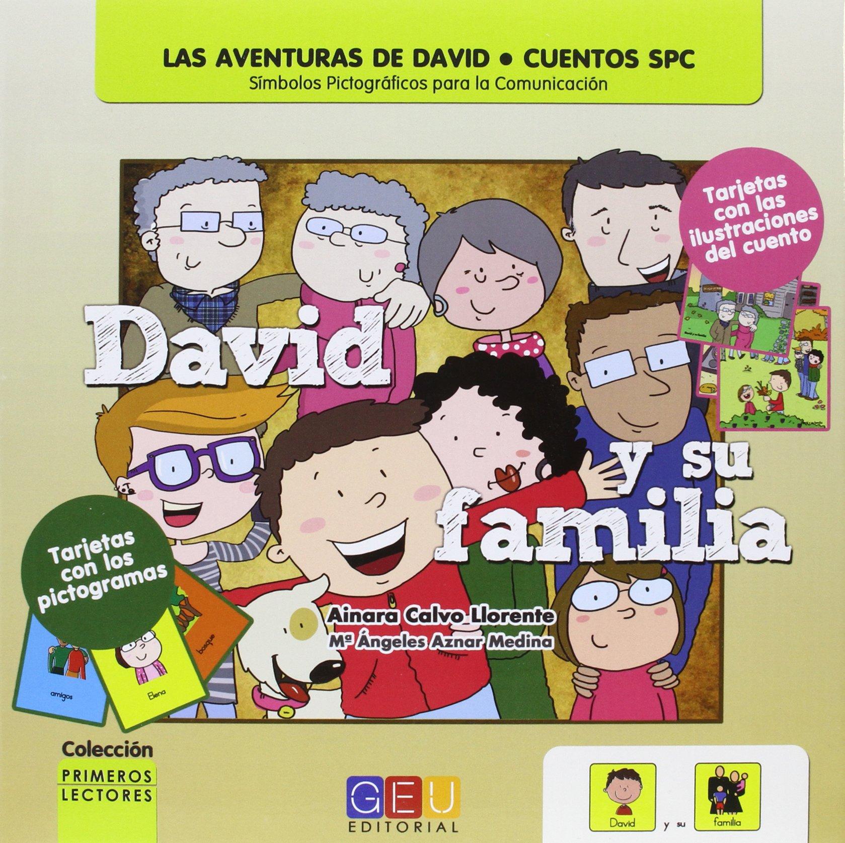 David y su familia. Cuentos con pictogramas: Amazon.es: CALVO LLORENTE, AINARA: Libros