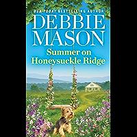 Summer on Honeysuckle Ridge (Highland Falls Book 1)
