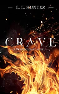 Crave (The Dragon Heart Series Book 2)