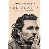 Greenlights (Italian Edition)