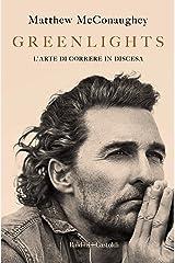 Greenlights (Italian Edition) Kindle Edition