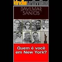 Quem é você em New York?
