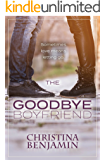 The Goodbye Boyfriend (The Boyfriend Series Book 3)