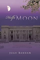 Halfa Moon Kindle Edition