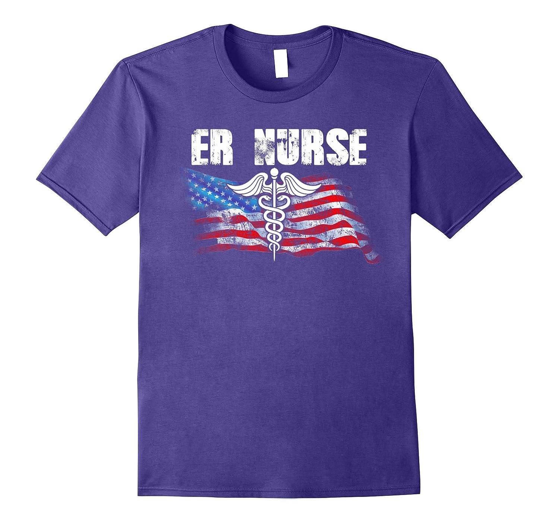 American Flag ER Nurse Cool Nurse T-Shirt Proud Nurse-TH