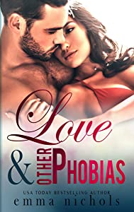 Love & Other Phobias