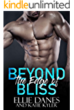 Beyond the Edge of Bliss (Beyond the Edge Series Book 7)