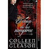 El ocaso de los vampiros (Romance de Vampiros) (Las Aventuras de la Cazadora Gardella nº 4) (Spanish Edition)