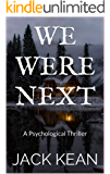 We Were Next: A Young Adult Psychological Thriller