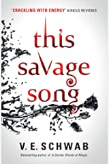 This Savage Song Kindle Edition