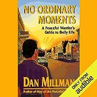 No Ordinary Moments
