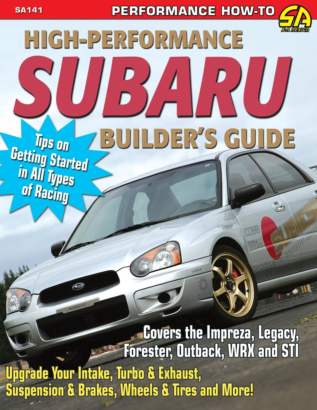 High performance subaru builders guide jeff zurschmeide high performance subaru builders guide jeff zurschmeide 9781613251348 amazon books fandeluxe Choice Image