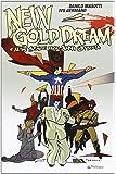 New gold dream. E altre storie degli anni Ottanta