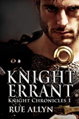 Knight Errant (Knight Chronicles Book 1) Kindle Edition
