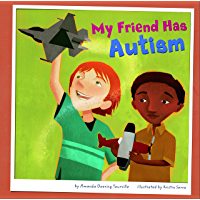 My Friend Has Autism (Friends with Disabilities)