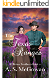 The Texas Ranger (O'Brian Brothers Book 2)