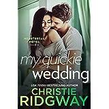 My Quickie Wedding (Heartbreak Hotel Book 3)