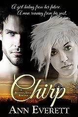 Chirp (A Bluebird, Texas Romance) Kindle Edition