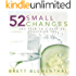 52 Small Changes: One Year to a Happier, Healthier You