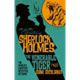 The Further Adventures of Sherlock Holmes - The Venerable Tiger