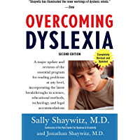Overcoming Dyslexia (2020 Edition): Second Edition, Completely Revised and Updated