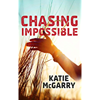 Chasing Impossible (Pushing the Limits Book 1000)