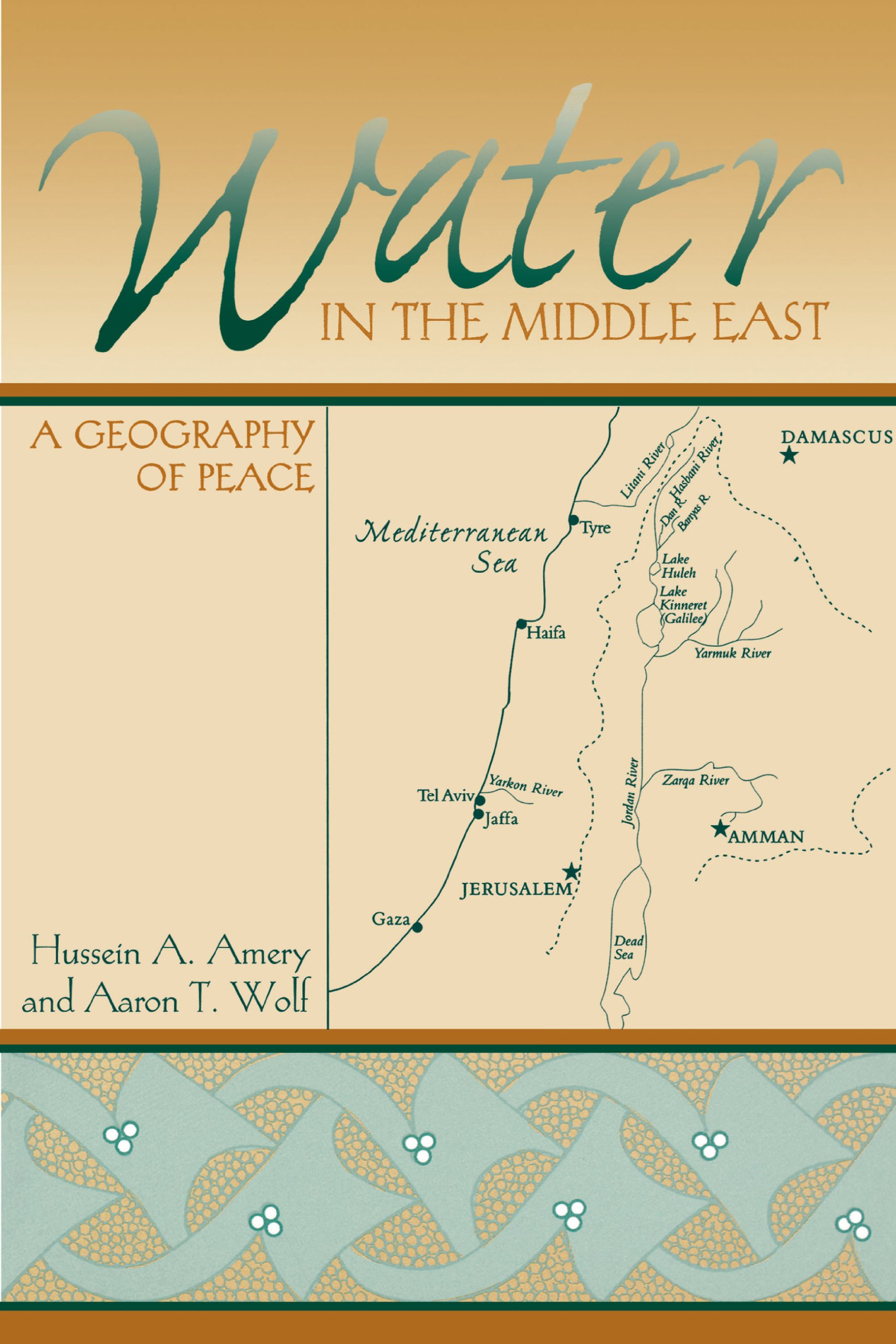 Water in the Middle East: A Geography of Peace (Peter T. Flawn Series in Natural Resource Management and Con) ebook