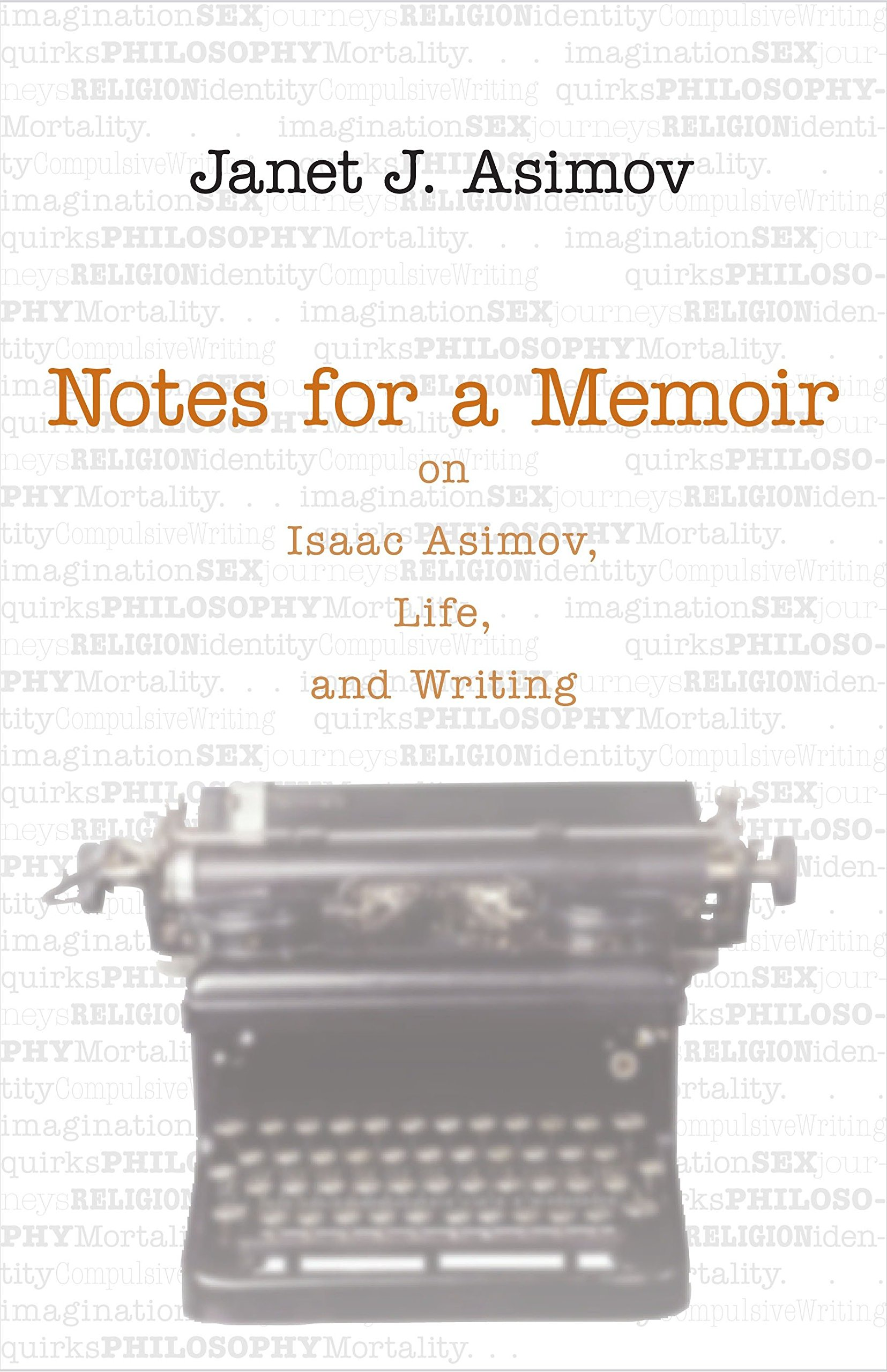 Notes for a Memoir: On Isaac Asimov, Life, And Writing by Brand: Prometheus Books