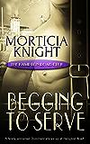 Begging to Serve (The Hampton Road Club Book 5)