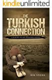 The Turkish Connection: A Birth of an Assassin Novel (Birth of an Assassin - the series Book 2)