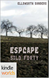 Silo Saga: Escape Silo Forty (Kindle Worlds Short Story)