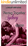 Piecing Together Sydney (A Sydney West Novel Book 3)