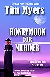 Honeymoon For Murder (The Lighthouse Inn Mysteries Book 8)