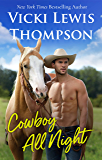 Cowboy All Night (Thunder Mountain Brotherhood Book 5)