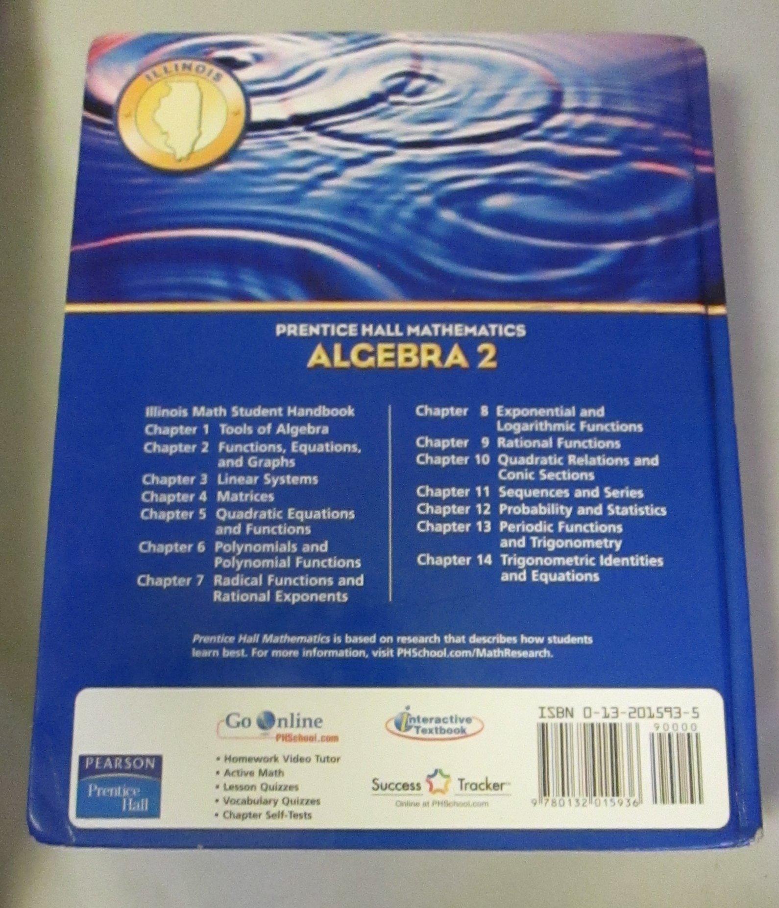 Algebra 2 (Prentice Hall Mathematics) Illinois Edition