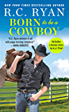 Born to Be a Cowboy: Includes a bonus novella (Montana Strong Book 3)