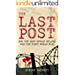 The Last Post: How the Post Office Helped Win the First World War