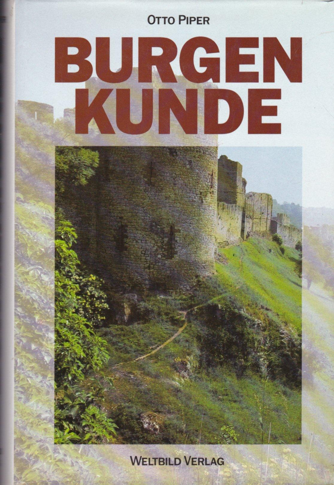 Burgenkunde. Bauwesen und Geschichte der Burgen