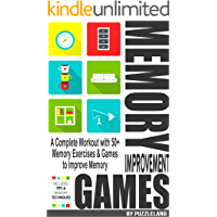 Memory Improvement Games: A Complete Workout with 50+ Memory Exercises & Games to Improve Memory (English Edition)