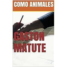 COMO ANIMALES (Spanish Edition) May 5, 2018