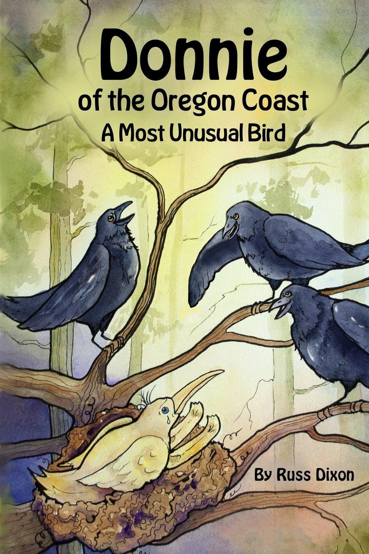 Download Donnie, of the Oregon Coast: A Most Unusual Bird pdf epub