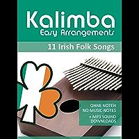 Kalimba Easy Arrangements - Irish Folk Songs: Ohne Noten - No Music Notes + MP3-Sound Downloads (Kalimba Songbooks 20… book cover
