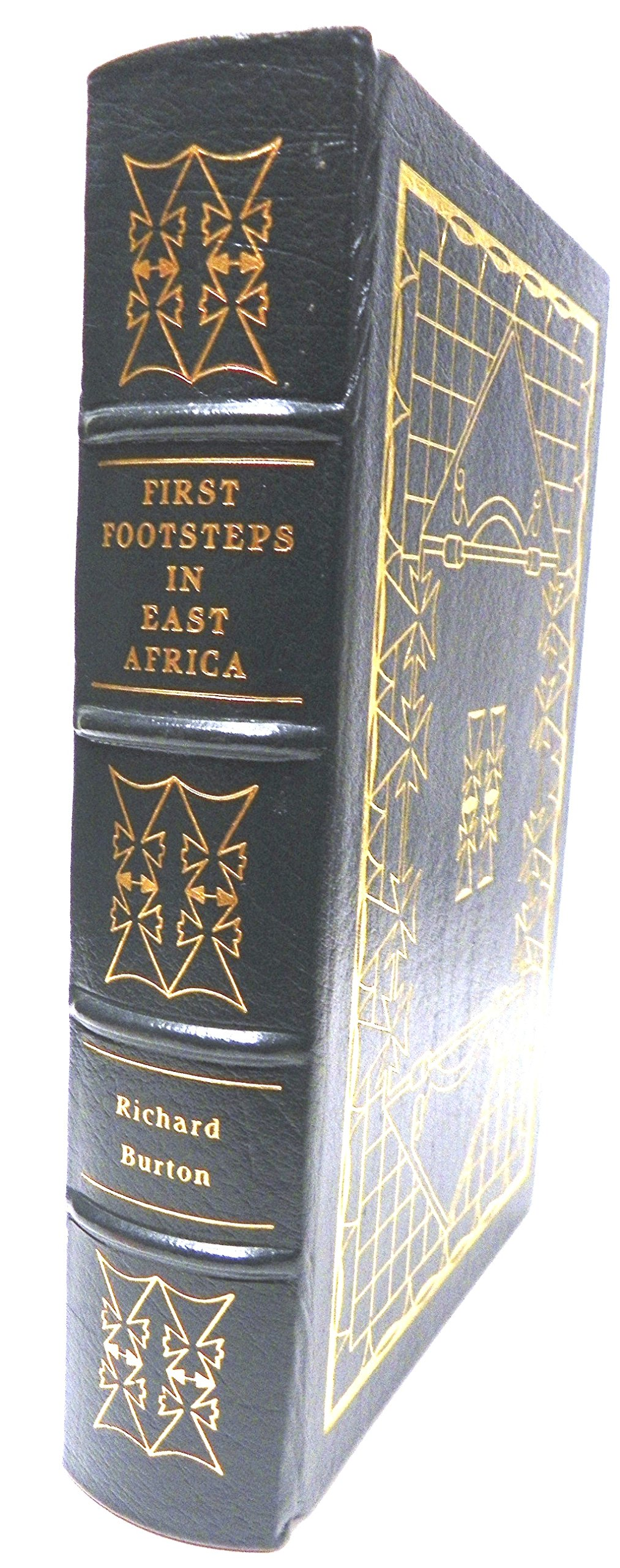 First Footsteps in East Africa or An Exploration of Harar (The Easton Press Leather Collector's Edition )