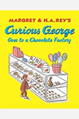 Curious George Goes to a Chocolate Factory Kindle Edition