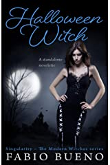 Halloween Witch: A Standalone Novelette (Singularity - The Modern Witches) Kindle Edition