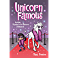 Unicorn Famous: Another Phoebe and Her Unicorn Adventure